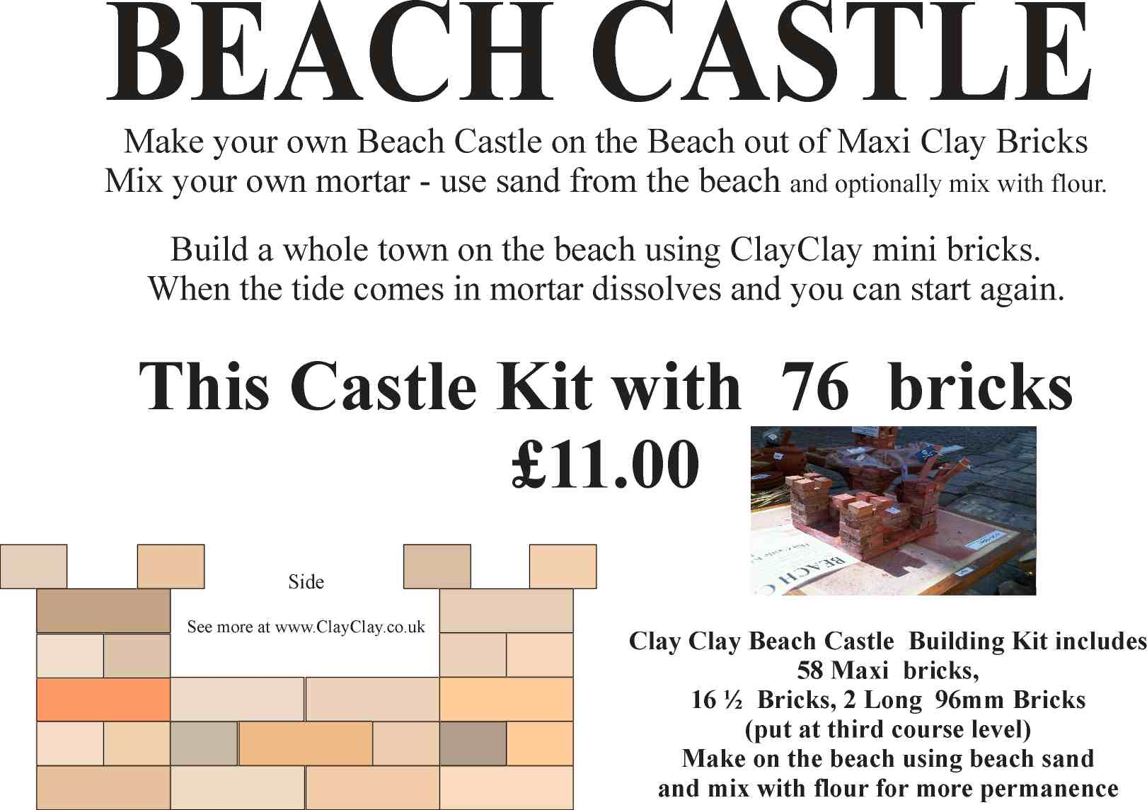 Beach Castle Kit Maxi Bricks. Make own the beach and use Beach sand mixed with flour as mortar.