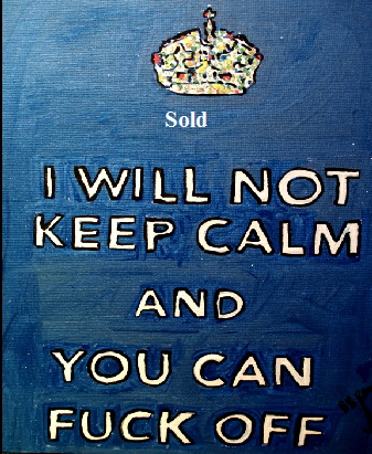 "'Keep calm in blue'    Painting by BB Bango in acrylic 30"" by 20"" Sold. In pink still available"