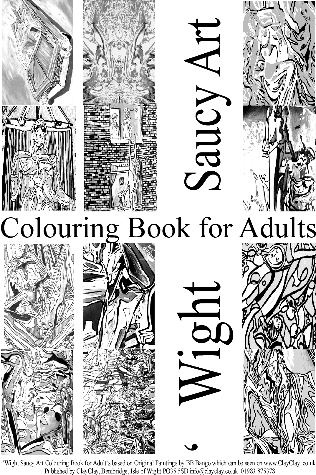 Saucy. 'Coloring (colouring) books for Adults' 12 paintings per book various themes. Use your own crayons, pastels, fibre tipped pens, ink, watercolour, acrylic or oil paints. £5 per book plus £2.50 postage and packing. E mail us your requirements